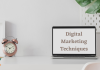 Digital Marketing Techniques That Actually Work for Any Business