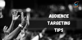 Audience Targeting- Ways to Reach Your Target Audience Effectively