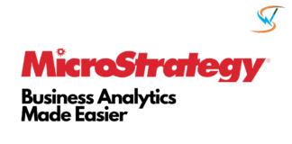 MicroStrategy- Business Intelligence