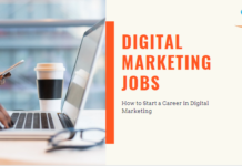 Digital Marketing Jobs- How to Start a Career in Digital Marketing