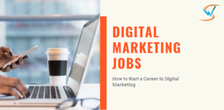 Digital Marketing Jobs- How to Start a Career in Digital Marketing