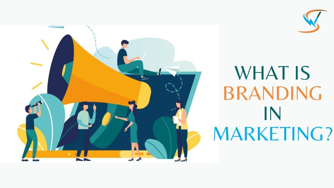 What is Branding in Marketing?